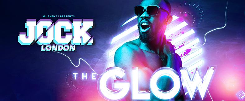 JOCK London – The GLOW Edition